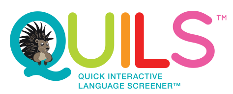 Quick Interactive Language Screener™ (QUILS™)