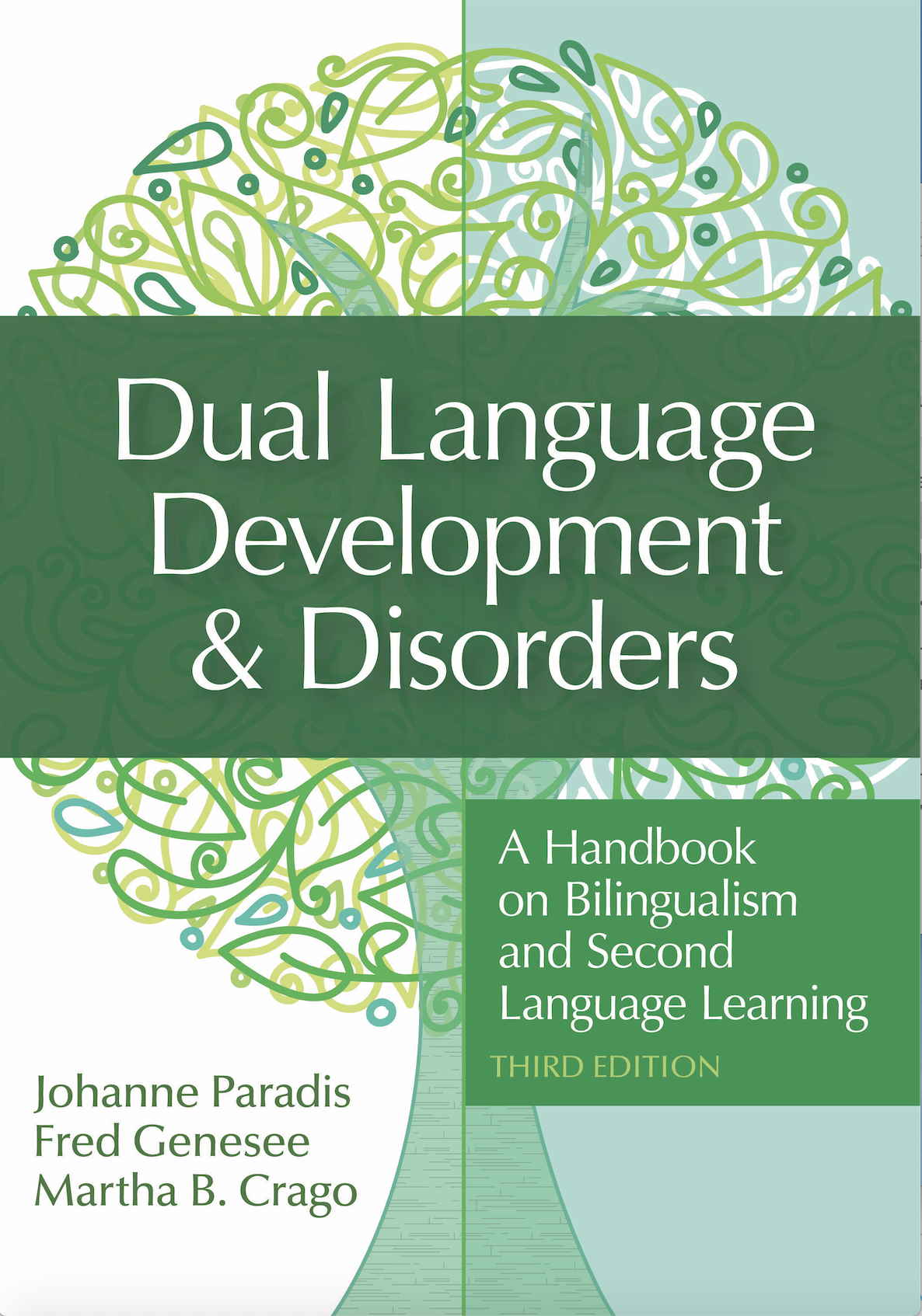 Dual Language Development & Disorders: A Handbook on Bilingualism and Second Language Learning, 3rd Edition