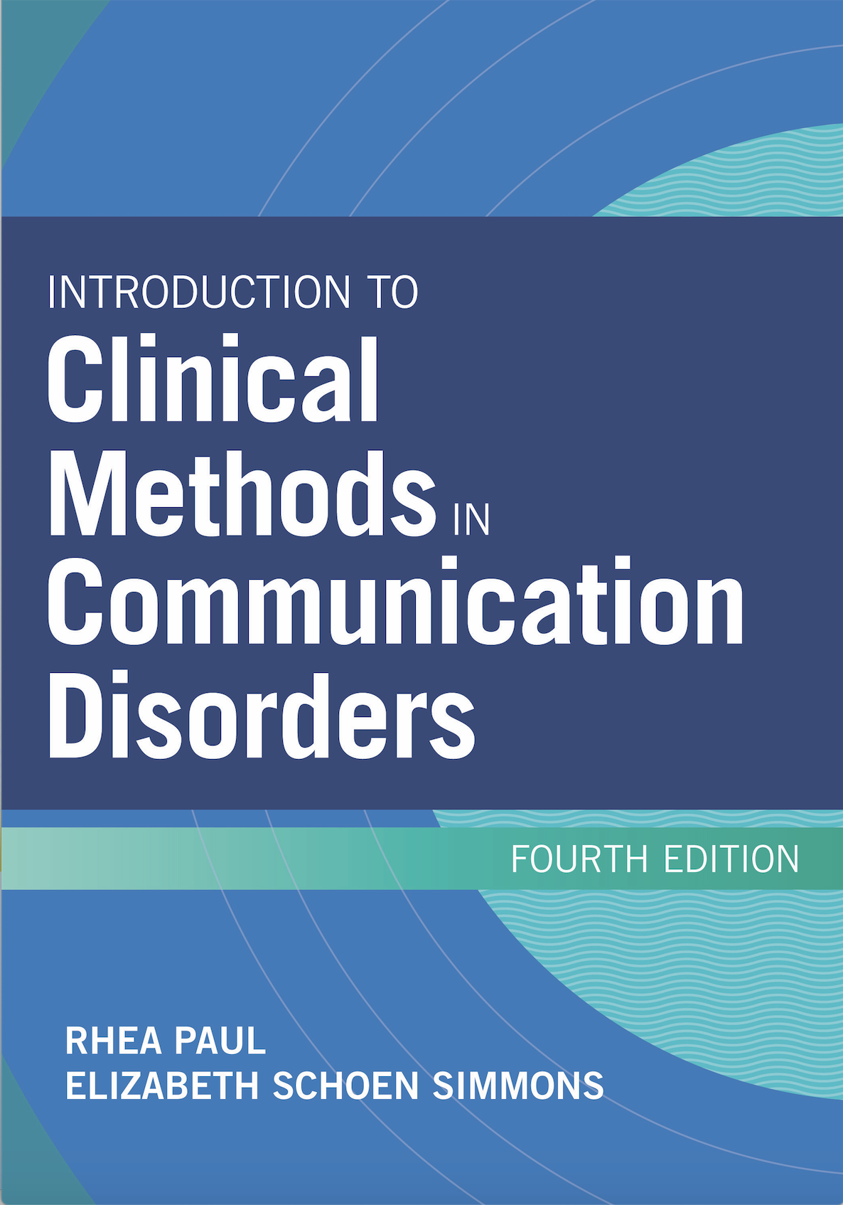 Introduction to Clinical Methods in Communication Disorders, 4th Edition